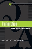 Immigration by Dale Hanson Bourke