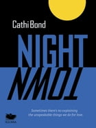 Night Town by Cathi Bond