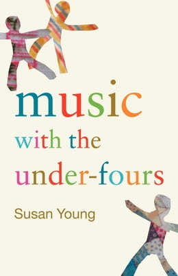 Book Music with the Under-Fours by Young, Susan