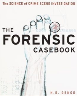 Book The Forensic Casebook by Ngaire E. Genge