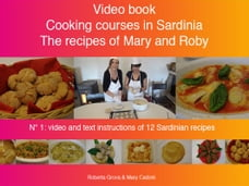 Cooking courses in Sardinia - The recipes of Mary and Roby