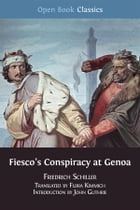 Fiesco's Conspiracy at Genoa by Flora Kimmich (Translator)