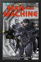 Man and Machine by Brenda Cooper