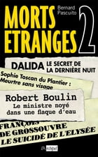 Morts Etranges 2 by Bernard Pascuito