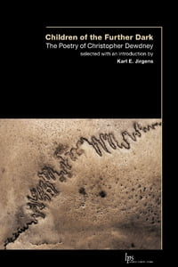 Children of the Outer Dark: The Poetry of Christopher Dewdney