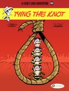 Lucky Luke - Volume 45 - Tying the knot by Achdé