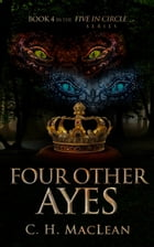 Four Other Ayes by C. H. MacLean