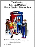 The Greatest UNAUTHORIZED Doctor Stories! Volume Two 928a12dc-3a84-4306-b390-7a41c7808a18