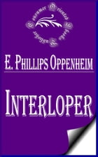 Interloper by E. Phillips Oppenheim