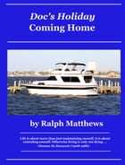 Doc's Holiday Coming Home by Ralph Matthews