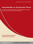 Households as Corporate Firms: An Analysis of Household Finance Using Integrated Household Surveys…