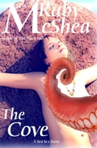 The Cove by Ruby McShea