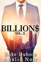 BILLION$ vol. 3 by Analia Noir