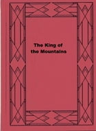 The King of the Mountains by Edmond About