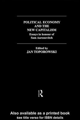 Book Political Economy and the New Capitalism by Toporowski, Jan