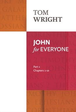 Book John for Everyone Part 1 by Tom Wright