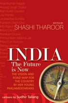 India: The Future is Now by Shashi Tharoor