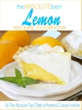 The Absolute Best Lemon Recipes Cookbook