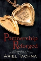 Partnership Reforged by Ariel Tachna