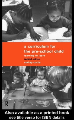 Book A Curriculum for the Pre-School Child by Curtis, Audrey