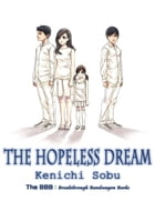 The Hopeless Dream by Kenichi Sobu