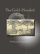 The Gold-Headed Cane by William Macmichael