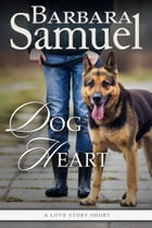 Dog Heart by Barbara Samuel
