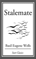 Stalemate by Basil Eugene Wells