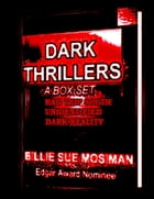 DARK THRILLERS-A Box Set of Novels by Billie Sue Mosiman