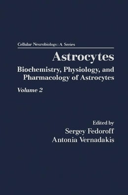 Book Astrocytes Pt 2: Biochemistry, Physiology, and Pharmacology of Astrocytes by Fedorff, Sergey