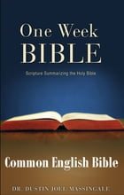 One Week Bible CEB by Dr. Dustin Joel Massingale