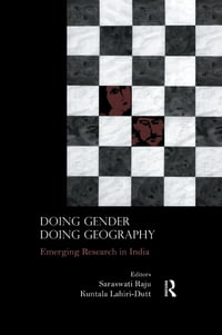 Doing Gender, Doing Geography: Emerging Research in India