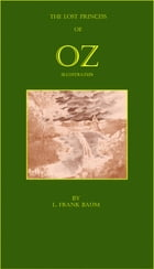 The Lost Princess of Oz (Illustrated) by L. Frank Baum