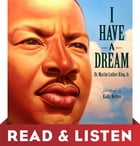 I Have a Dream: Read & Listen Edition Cover Image