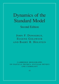Dynamics of the Standard Model