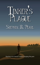 Tinker's Plague by Stephen B. Pearl