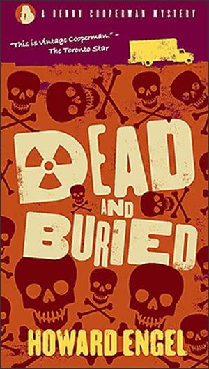 Dead And Buried by Howard Engel