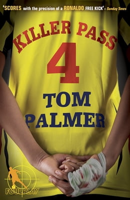 Book Foul Play: Killer Pass by Tom Palmer