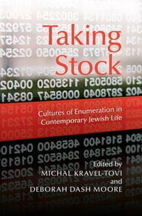 Taking Stock: Cultures of Enumeration in Contemporary Jewish Life