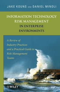 Information Technology Risk Management in Enterprise Environments: A Review of Industry Practices…