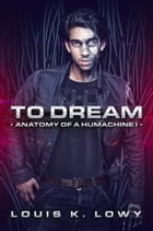 To Dream by Louis K Lowy