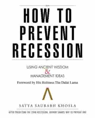 How to Prevent Recession: Using Ancient Wisdom and Management Ideas