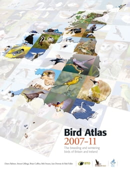 Book Bird Atlas 2007-11: The Breeding and Wintering Birds of Britain and Ireland by Dawn Balmer
