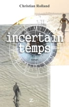 Incertain temps by Christian Rolland