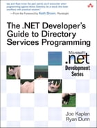 The .NET Developer's Guide to Directory Services Programming by Joe Kaplan