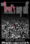 The Devil's Day Off be467d0a-eba8-4e82-b556-02499f21e45f