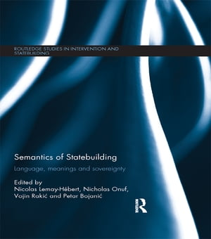 Semantics of Statebuilding Language,  meanings and sovereignty