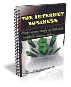 Internet Business: Simple course study on how to do profitable business online by Monsuru Yekini