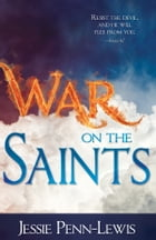 War on the Saints by Jessie Penn-Lewis