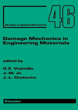 Book Damage Mechanics in Engineering Materials by Woody Ju, Jiann-Wen